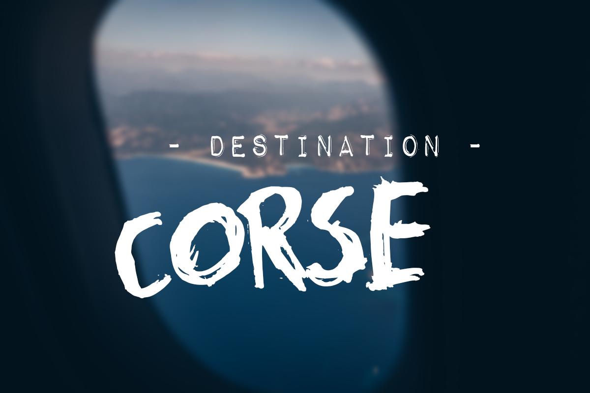 meilleur blog voyage, vacances en corse, L'oeil du voyage, photos et bonnes adresses corse