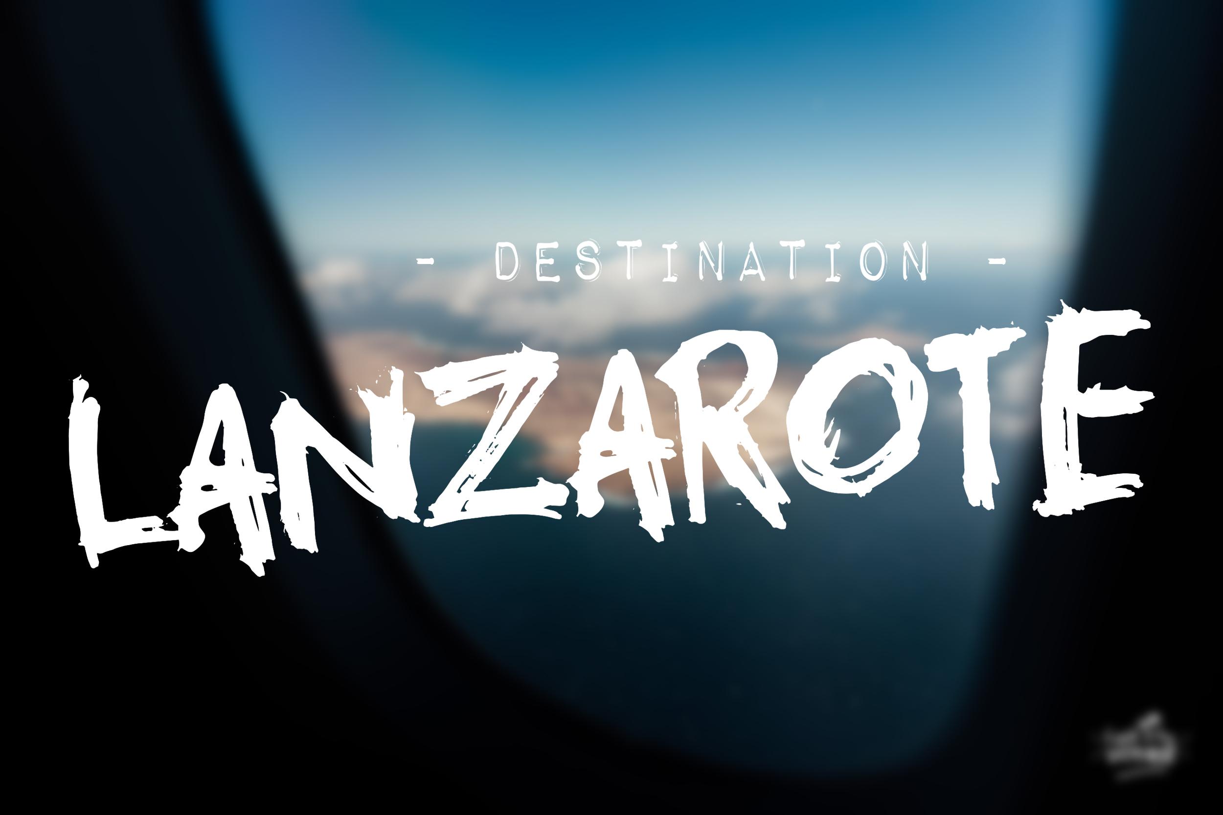 que faire à Lanzarote en une semaine, blog voyage Lanzarote. Avion pour Lanzarote.
